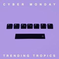 Cyber Monday - Trending Tropics, Vetusta Morla