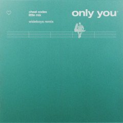 Only You (Wideboys Remix) - Little Mix