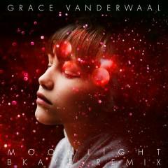 Moonlight (BKAYE Remix) - Grace VanderWaal