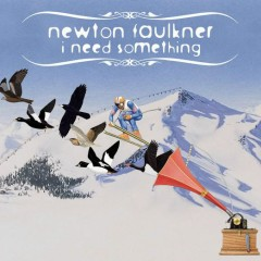 I Need Something (Radio Edit) - Newton Faulkner