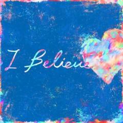 I Believe (Single)