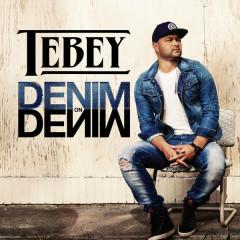 Denim On Denim (Single) - Tebey