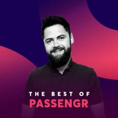 Những Bài Hát Hay Nhất Của Passenger - Passenger