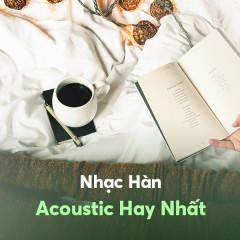 Nhạc Hàn Acoustic Hay Nhất - Various Artists