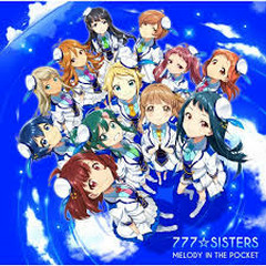 MELODY IN THE POCKET - 777☆SISTERS
