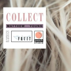 Collect - Matthew Young