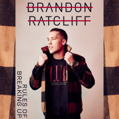 Rules of Breaking Up - Brandon Ratcliff