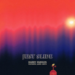 Just Slide (Single) - Harry Hudson