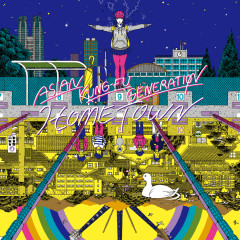 Hometown - Asian Kung-Fu Generation