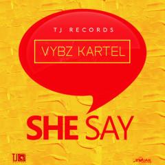 She Say (Single) - Vybz Kartel
