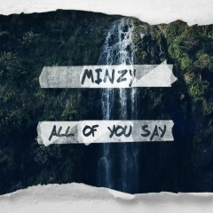 All Of You Say (Single) - MINZY