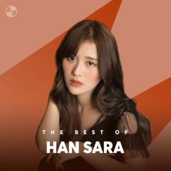 Những Bài Hát Hay Nhất Của Han Sara - Han Sara