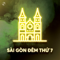Sài Gòn Đêm Thứ 7 - Various Artists