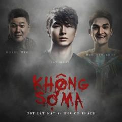 Không Sợ Ma (Lật Mặt 4: Nhà Có Khách OST) (Single) - Jay Quân, Mạc Văn Khoa, Hoàng Mèo