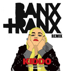 Drunk And I Miss You (Remix) - KIDDO, Banx & Ranx, Decco