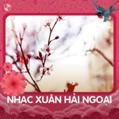 Nhạc Xuân Hải Ngoại - Various Artists