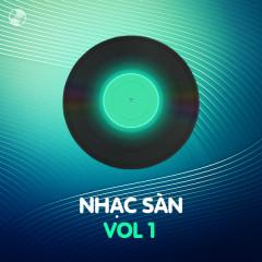 Nhạc Sàn Vol 1 - Various Artists