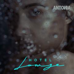 Hotel Lounge (Single) - Antonia