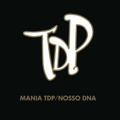 Mania TDP / Nosso DNA (Ao Vivo) - Turma do Pagode