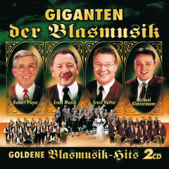 Giganten Der Blasmusik - Goldene Blasmusik-Hits - Various Artists