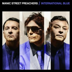International Blue (The Bluer Skies Version) - Manic Street Preachers