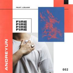 Fire (Single) - Andreyun