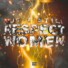 But I Still Respect Women (Single) - Smokepurpp