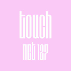 Touch (Japanese Ver.) (Single) - NCT 127