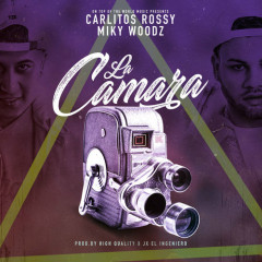 La Camara (Single) - Carlitos Rossy