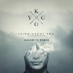 Think About You (Galantis Remix) - Kygo, Valerie Broussard