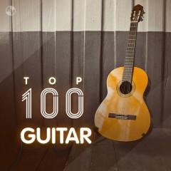 Top 100 Nhạc Hòa Tấu Nhạc Cụ Guitar Hay Nhất - Various Artists