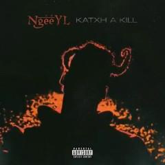 Katxh A Kill (Single)