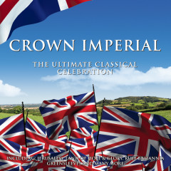 Crown Imperial: The Ultimate Classical Celebration - Various Artists