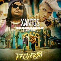 Recuerdo (Single) - Xantos, Jhay Cortez