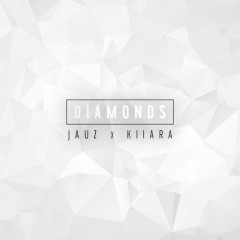 Diamonds (Single) - JAUZ, Kiiara