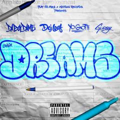 Dreams (Single) - DaBoyDame, Yo Gotti, G-Eazy