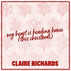My Heart Is Heading Home (This Christmas)