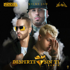 Desperte Sin Ti (Remix) - Noriel, Nicky Jam, Yandel