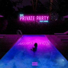 Private Party (Single) - Sk8
