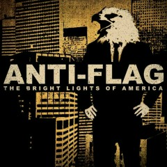 The Bright Lights Of America - Anti-Flag