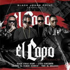 El Capo (Remix) - Black Jonas Point, Secreto El Famoso Biberón, Lapiz Conciente, Teno El Melodico