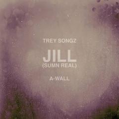 Jill (Sumn Real) - Trey Songz