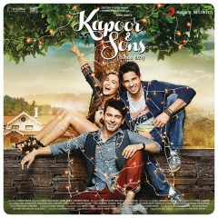 Kapoor & Sons (Since 1921) (Original Motion Picture Soundtrack) - Various Artists