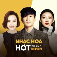 Nhạc Hoa Hot Tháng 01/2019