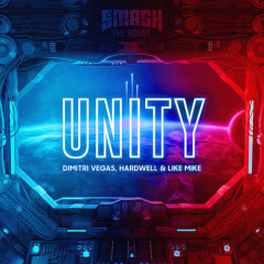 Unity (Single) - Dimitri Vegas, Like Mike, Hardwell