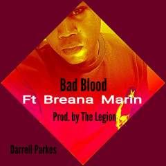 Bad Blood (Single) - Darrell Parkes
