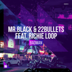 Badman (Single) - Mr.Black, 22Bullets
