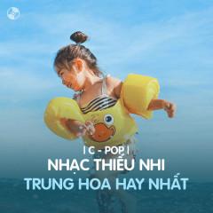 Nhạc Thiếu Nhi Trung Hoa Hay Nhất - Various Artists