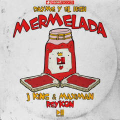 Mermelada (Single) - J King y Maximan, Reykon, Dayme Y El High