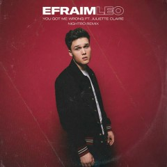 You Got Me Wrong (Nightro Remix) - Efraim Leo